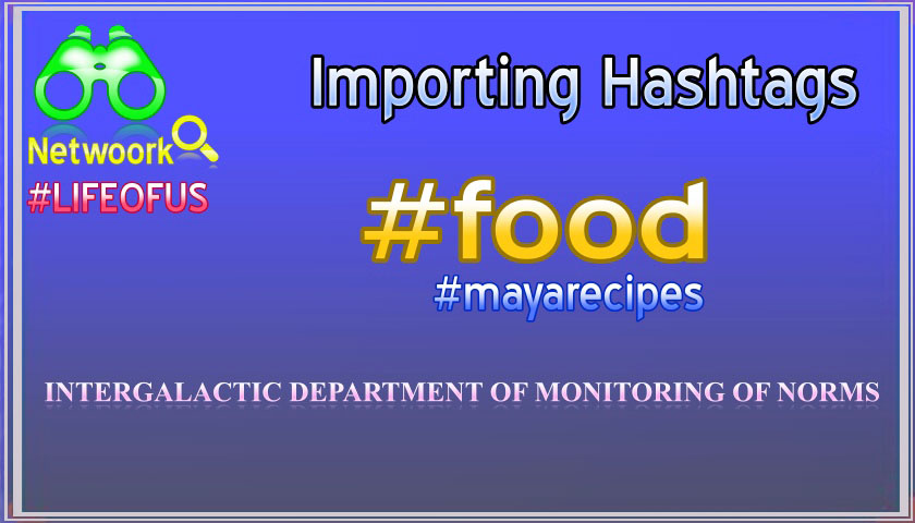 All ingredients within a reach – Hashtags to ease the searching