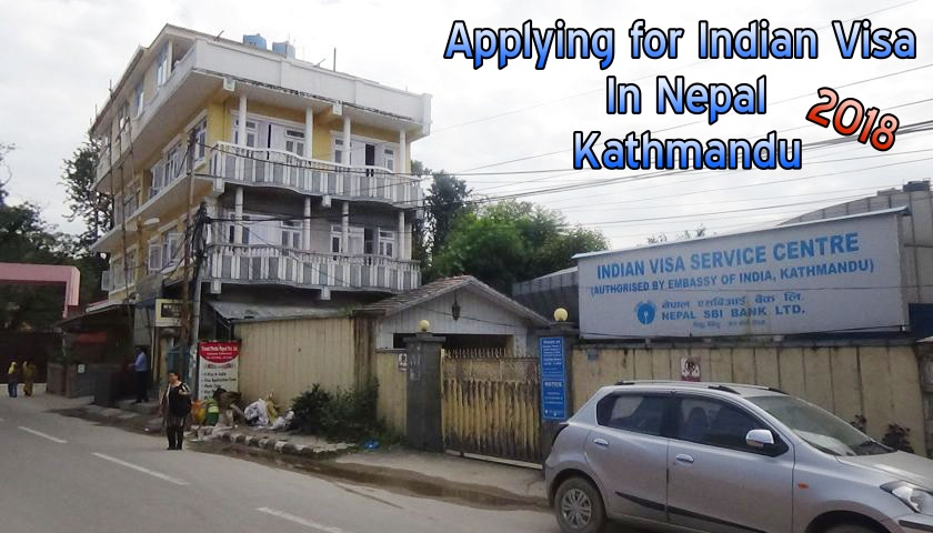 Applying for Indian Tourist visa in Nepal