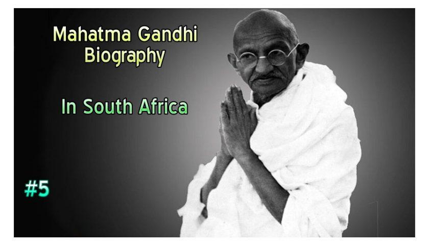Mahatma Gandhi: South Africa